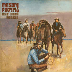 Mason Proffit - Movin' Toward Happiness