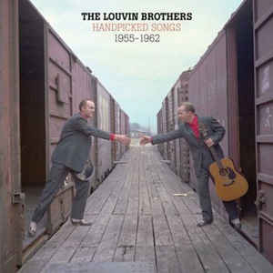 The Louvin Brothers - Handpicked Songs 1955-1962