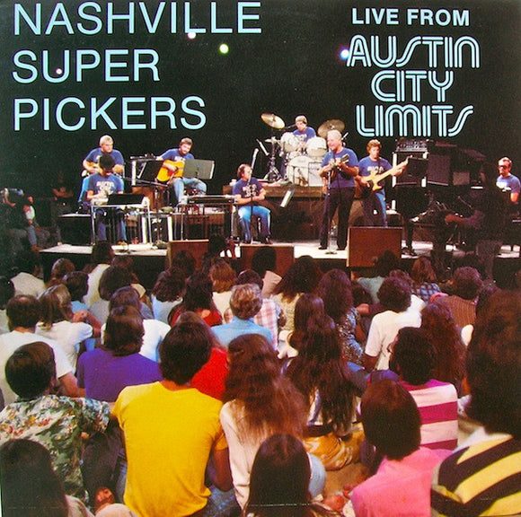 The Nashville Superpickers - Live From Austin City Limits