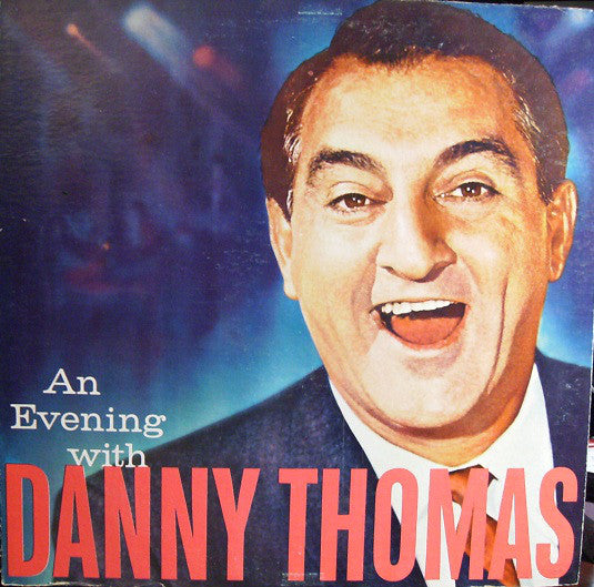 Danny Thomas - An Evening With