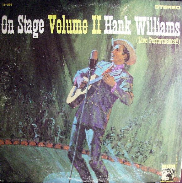 Hank Williams With His Drifting Cowboys - On Stage Volume II