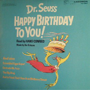 Dr. Seuss - Happy Birthday To You!