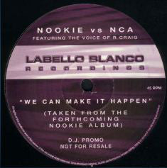 Nookie - We Can Make It Happen (Nookie Remix)