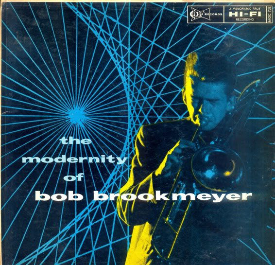 Bob Brookmeyer - The Modernity Of Bob Brookmeyer
