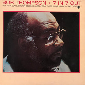 Bob Thompson - 7 In 7 Out