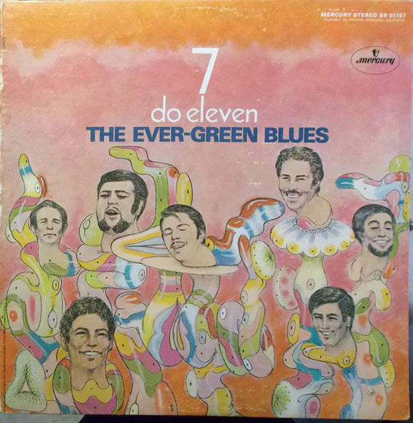 The Ever-Green Blues - 7 Do Eleven