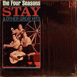 The Four Seasons - Stay & Other Great Hits