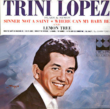 Trini Lopez - Plays and Sings