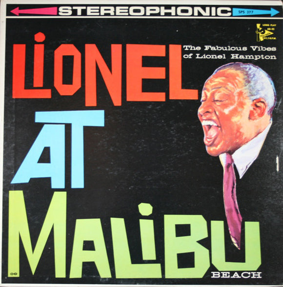 Lionel Hampton - Lionel At Malibu Beach