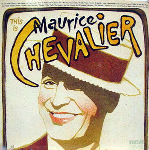 Maurice Chevalier - This Is Maurice Chevalier