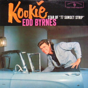 "Edd ""Kookie"" Byrnes - Kookie Star Of ""77 Sunset Strip"""