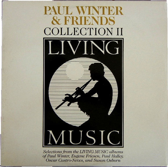 Paul Winter And Friends - Collection II
