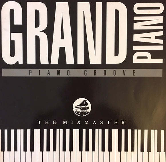 The Mixmaster - Grand Piano