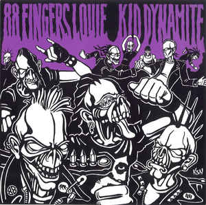 88 Fingers Louie / Kid Dynamite - 88 Fingers Louie / Kid Dynamite