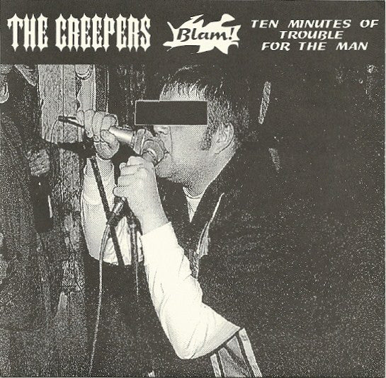 The Creepers - Ten Minutes Of Trouble For The Man