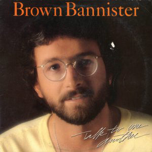 Brown Bannister - Talk To One Another