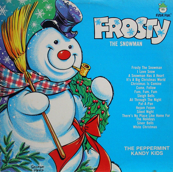 The Peppermint Kandy Kids - Frosty The Snowman