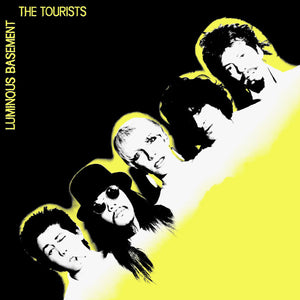 The Tourists - Luminous Basement