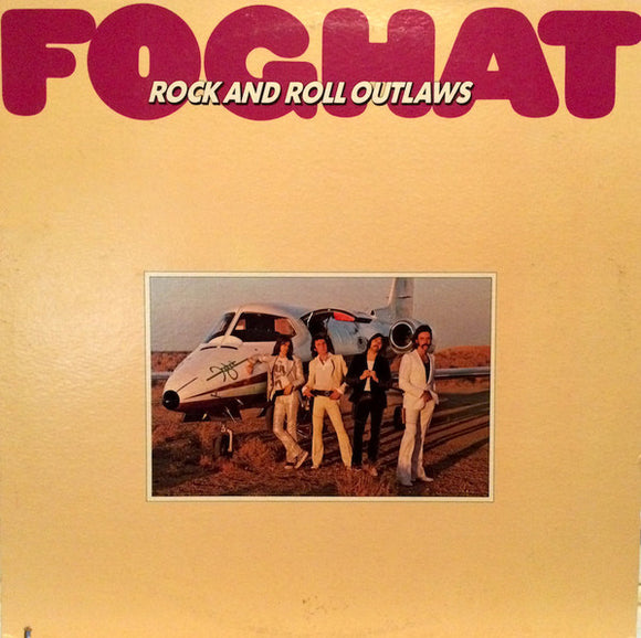Foghat - Rock And Roll Outlaws