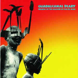 Guadacanal Diary - Walking In The Shadow Of The Big Man