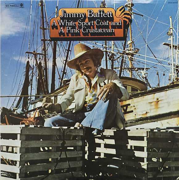 Jimmy Buffett - A White Sport Coat And A Pink Crustacean