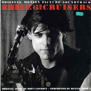 Soundtrack - Eddie And The Cruisers