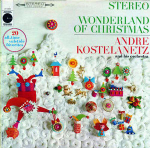 André Kostelanetz And His Orchestra - Wonderland Of Christmas