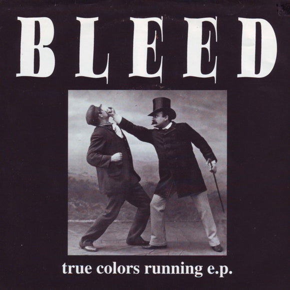 Bleed - True Colors Running E.P.