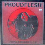 Proudflesh - Power Broker E.P.
