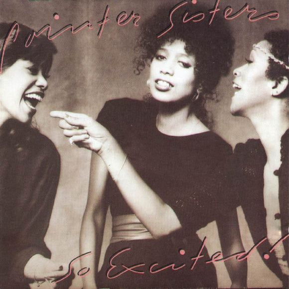 Pointer Sisters - So Excited!