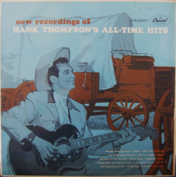 Hank Thompson And His Brazos Valley Boys - New Recordings Of Hank Thompson's All-Time Hits