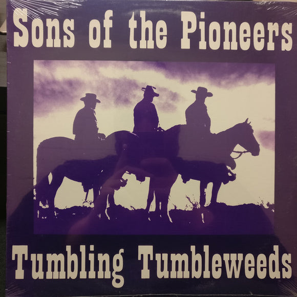 The Sons Of The Pioneers - Tumbling Tumbleweeds