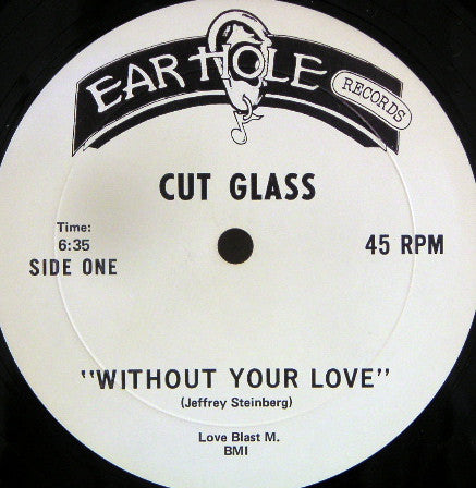 Cut Glass - Without Your Love
