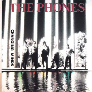 The Phones - Changing Minds