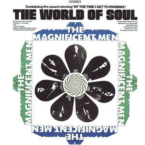 The Magnificent Men - The World Of Soul