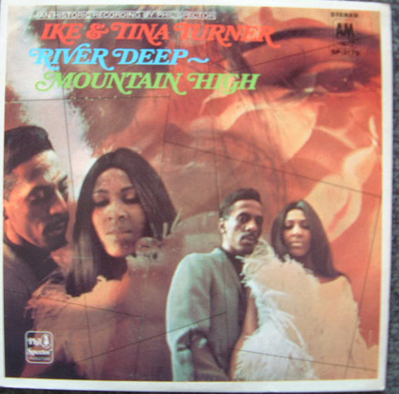 Ike & Tina Turner - River Deep-Mountain High