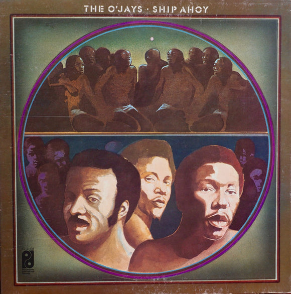The O'Jays - Ship Ahoy
