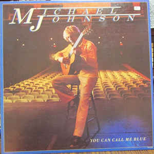 Michael Johnson - You Can Call Me Blue