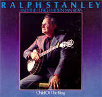Ralph Stanley - Child Of The King