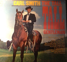 Carl Smith - The Tall Tall Gentleman