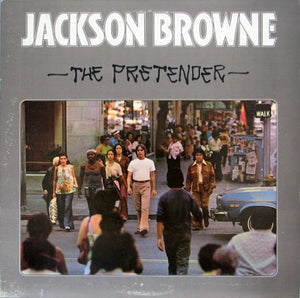 Jackson Browne - The Pretender