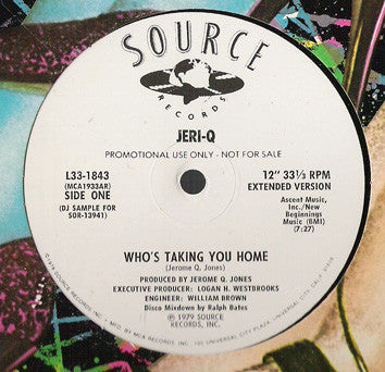 Jeri-Q - Who's Taking You Home