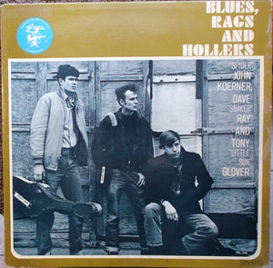 Koerner, Ray & Glover - Blues, Rags And Hollers