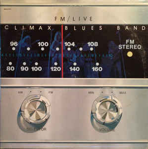 Climax Blues Band - FM Live