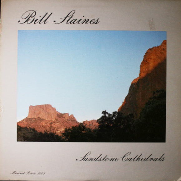 Bill Staines - Sandstone Cathedrals