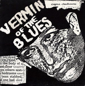 Eugene Chadbourne - Vermin Of The Blues