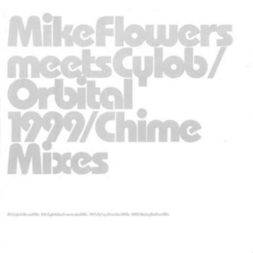 Mike Flowers - 1999 / Chime Mixes