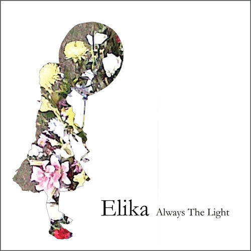 Elika - Always The Light