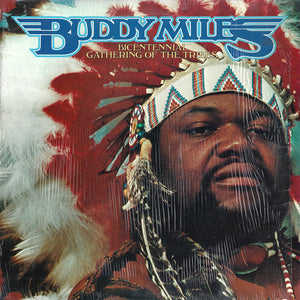 Buddy Miles - Bicentenial Gathering Of The Tribes