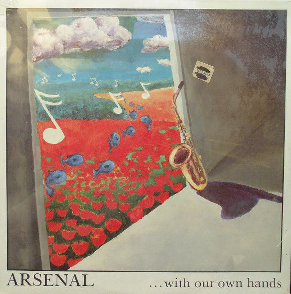 Arsenal - With Our Own Hands